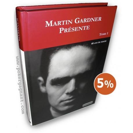 Martin Gardner Présente, tome 1
