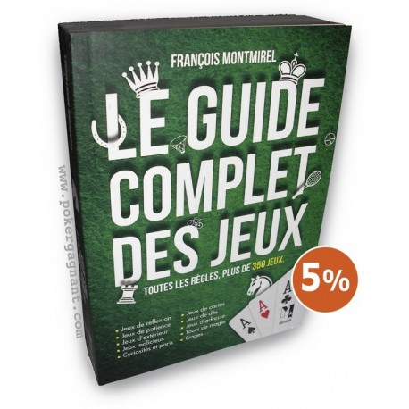 Guide Complet des Jeux