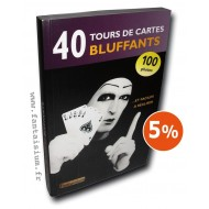 40 Tours de Cartes Bluffants – version 2.0