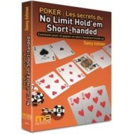 Poker : les secrets du no-limit hold'em short-handed