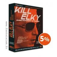 Kill ElkY 2 : gagnez rapidement en tournois