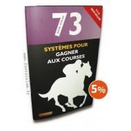 73 Systèmes pour Gagner aux Courses