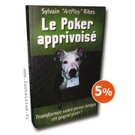 Poker Apprivoisé (Le)