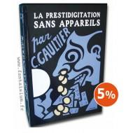Prestidigitation Sans Appareils