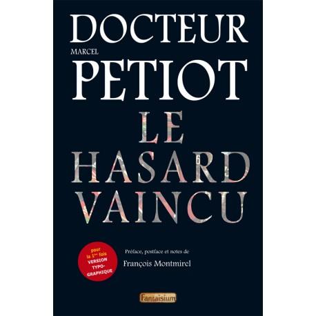 HASARD VAINCU (LE)
