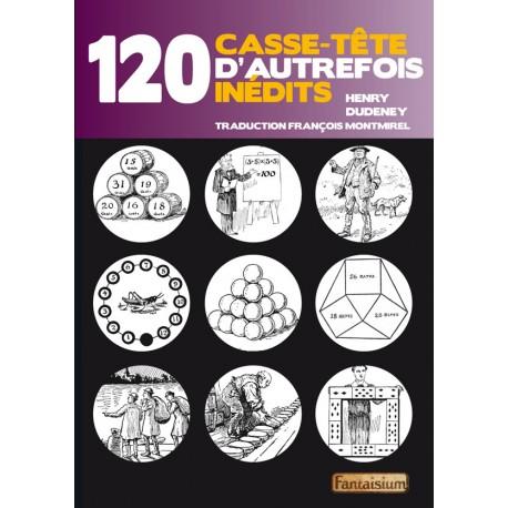 120 Casse-tête d'Autrefois Inédits