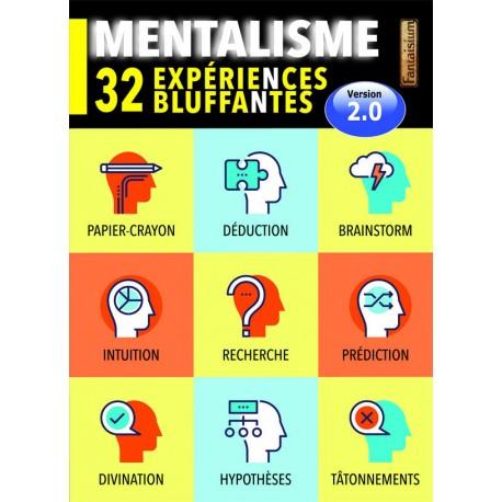 MENTALISME : 32 EXPERIENCES BLUFFANTES