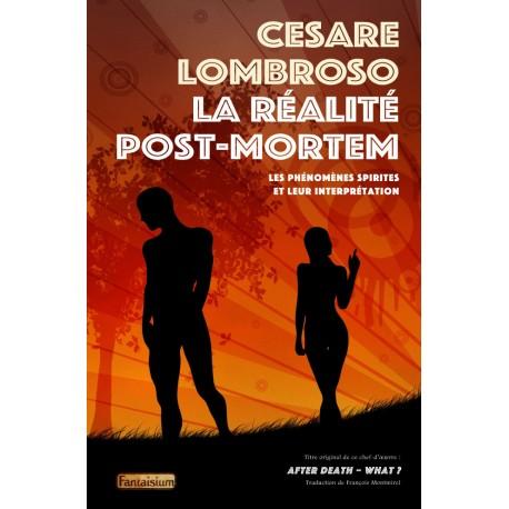 RÉALITÉ POST-MORTEM (LA)