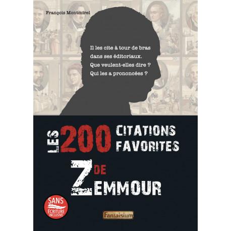 200 citations favorites de Zemmour (Les)