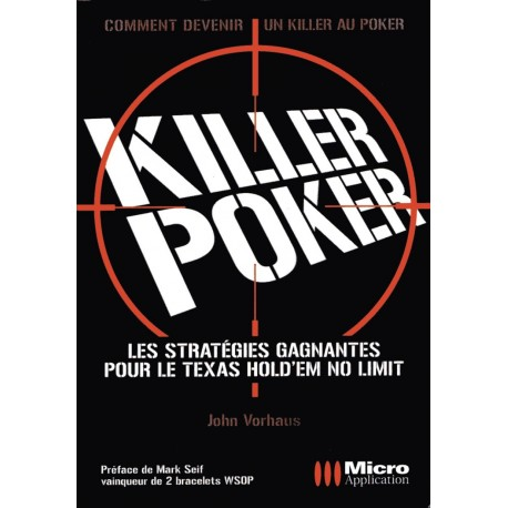 Killer poker stratégies gagnantes
